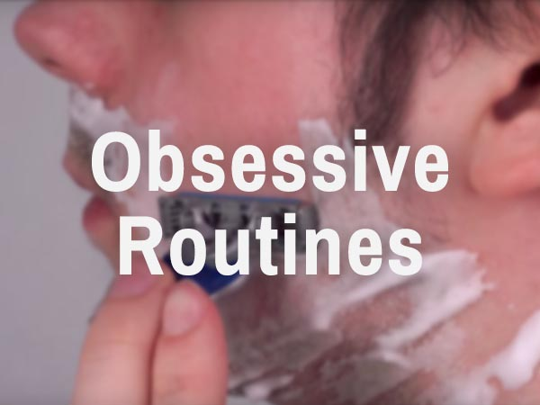 Obsessive Routines